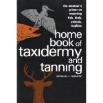 Book: Home Book of Taxidermy & Tanning
