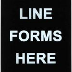 "Winco Sign "" Line Forms Here"""